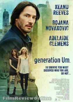Generation Um... - Poster featuring and Keanu Reeves, Bojana Novakovic and Adelaide Clemens